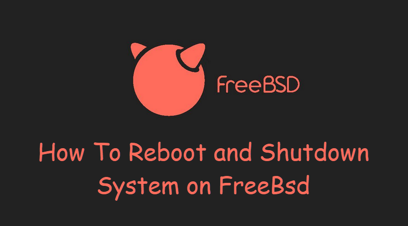 How to reboot or shutdown freebsd system2